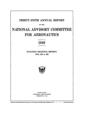 Primary view of object titled 'Annual report of the National Advisory Committee for Aeronautics (35th). administrative report including Technical Report nos. 922 to 950'.