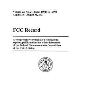 Primary view of object titled 'FCC Record, Volume 22, No. 21, Pages 15945 to 16590, August 20 - August 31, 2007'.