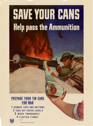 Primary view of object titled 'Save your cans : help pass the ammunition : prepare your tin cans for war ....'.