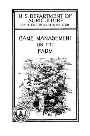 Primary view of object titled 'Game management on the farm.'.