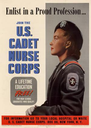 Primary view of object titled 'Enlist in a proud profession-- : join the U.S. Cadet Nurse Corps : a lifetime education free! for high school graduates who qualify.'.