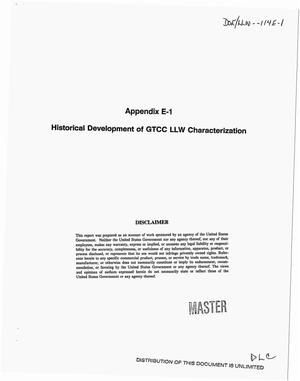 Primary view of object titled 'Greater-than-Class C low-level radioactive waste characterization. Appendix E-1: Historical development of GTCC LLW characterization'.