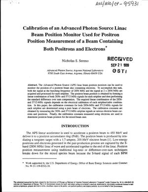 Primary view of object titled 'Calibration of an Advanced Photon Source linac beam position monitor used for positron position measurement of a beam containing both positrons and electrons.'.
