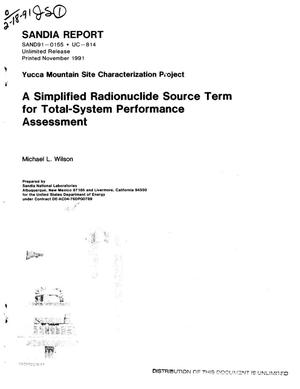 Primary view of object titled 'A simplified radionuclide source term for total-system performance assessment; Yucca Mountain Site Characterization Project'.