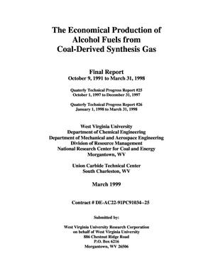 Primary view of object titled 'THE ECONOMICAL PRODUCTION OF ALCOHOL FUELS FROM COAL-DERIVED SYNTHESIS GAS. Includes quarterly technical progress report No.25 from 10/01/1997-12/31/1997, and quarterly technical progress report No.26 from 01/01/1998-03/31/1998'.