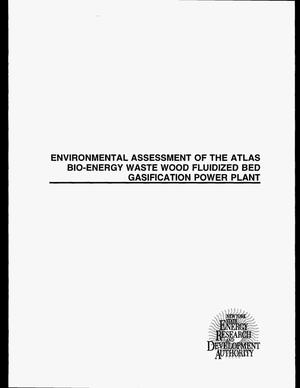 Primary view of object titled 'Environmental assessment of the atlas bio-energy waste wood fluidized bed gasification power plant. Final report'.