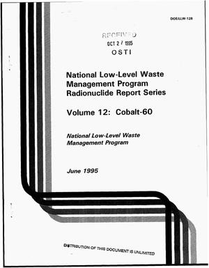 Primary view of object titled 'National Low-Level Waste Management Program Radionuclide Report Series: Volume 12, Cobalt-60'.