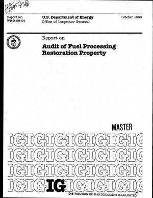 Primary view of object titled 'Audit of fuel processing restoration property'.