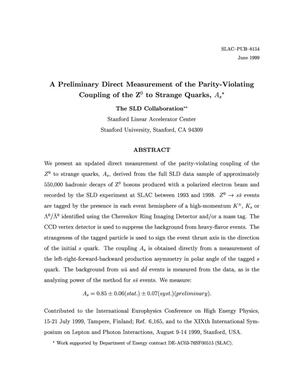 Primary view of object titled 'A Preliminary Direct Measurement of the Parity-Violating Coupling of the Z{sup 0} to Strange Quarks, A{sub s}'.