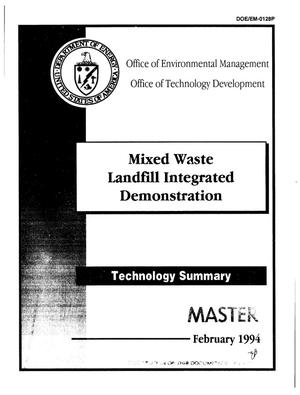 Primary view of object titled 'Mixed Waste Landfill Integrated Demonstration; Technology summary'.