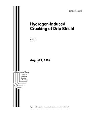 Primary view of object titled 'Hydrogen-induced cracking of drip shield'.