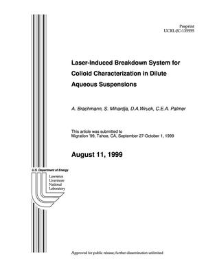 Primary view of object titled 'Laser-induced breakdown system for colloid characterization in dilute aqueous suspensions'.