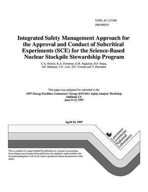 Primary view of object titled 'Integrated safety management approach for the approval and conduct of subcritical experiments (SCE) for the science-based Nuclear Stockpile Stewardship Program'.