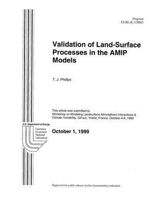 Primary view of object titled 'Validation of landsurface processes in the AMIP models'.