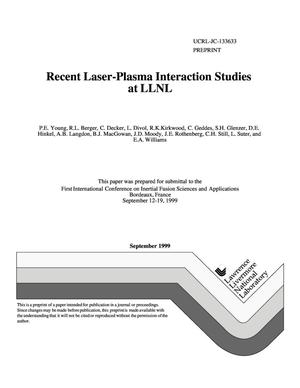 Primary view of object titled 'Recent laser-plasma interaction studies at LLNL'.