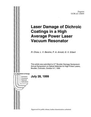 Primary view of object titled 'Laser damage of dichroic coatings in a high average power laser vacuum resonator'.