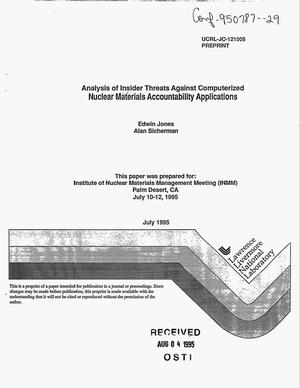 Primary view of object titled 'Analysis of insider threats against computerized nuclear materials accountability applications'.