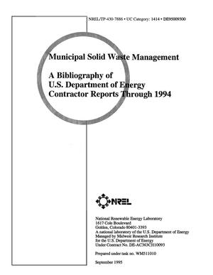 Primary view of object titled 'Municipal solid waste management: A bibliography of US Department of Energy contractor report through 1994'.