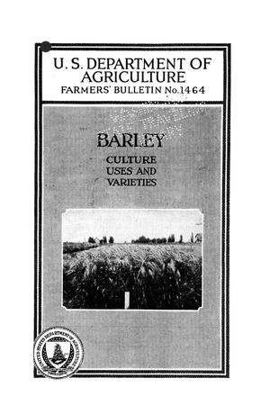 Primary view of object titled 'Barley : culture, uses, and varieties.'.