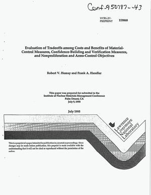 Primary view of object titled 'Evaluation of tradeoffs among costs and benefits of material-control measures, confidence-building and verification measures, and nonproliferation and arms-controls objectives'.