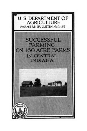 Primary view of object titled 'Successful farming on 160-acre farms in central Indiana.'.