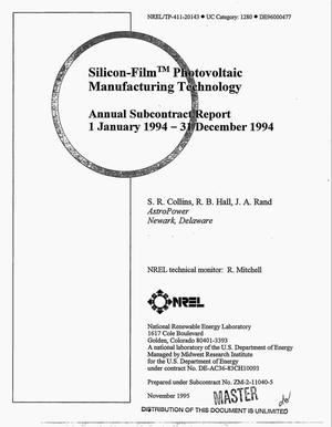Primary view of object titled 'Silicon-film {trademark} photovoltaic manufacturing technology. Annual subcontract report, 1 January 1994--31 December 1994'.