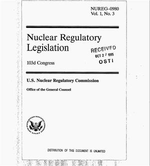 Primary view of object titled 'Nuclear Regulatory legislation: 103d Congress. Volume 1, No. 3'.