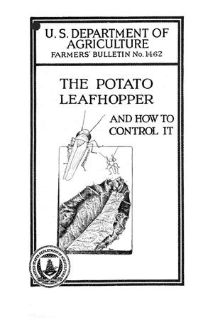 Primary view of object titled 'The potato leafhopper and how to control it.'.