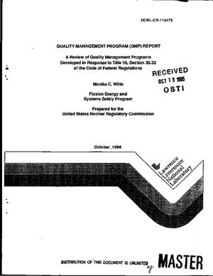 Primary view of object titled 'Quality Managment Program (QMP) report: A review of quality management programs developed in response to Title 10, Section 35.32 of the Code of Federal Regulations'.