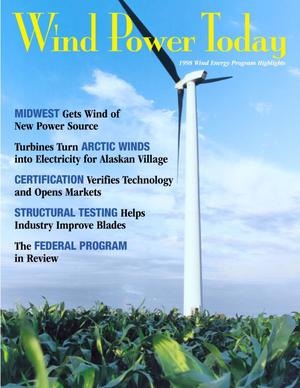 Primary view of object titled 'Wind Power Today: 1998 Wind Energy Program Highlights'.