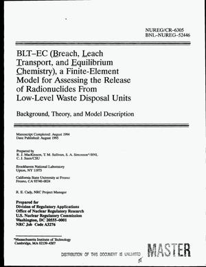 Primary view of object titled 'BLT-EC (Breach, Leach Transport, and Equilibrium Chemistry), a finite-element model for assessing the release of radionuclides from low-level waste disposal units: Background, theory, and model description'.