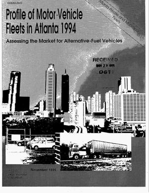 Primary view of object titled 'Profile of motor-vehicle fleets in Atlanta 1994. Assessing the market for alternative-fuel vehicles'.