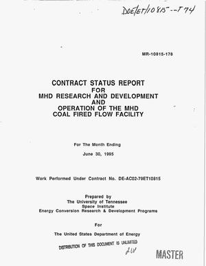 Primary view of object titled 'Contract status report for MHD research and development and operation of the MHD Coal Fired Flow Facility for the month ending June 30, 1995'.