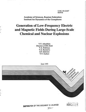 Primary view of object titled 'Generation of low-frequency electric and magnetic fields during large- scale chemical and nuclear explosions'.
