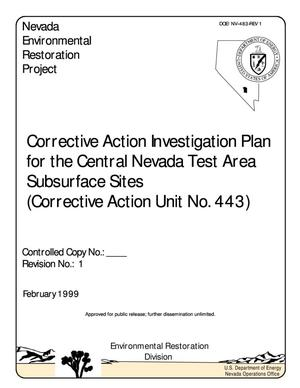 Primary view of object titled 'Corrective Action Investigation Plan for the CNTA Subsurface Sites (CAU Number 443), Revision 1'.