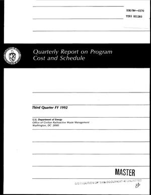 Primary view of object titled 'Quarterly report on program cost and schedule, third quarter FY 1992'.