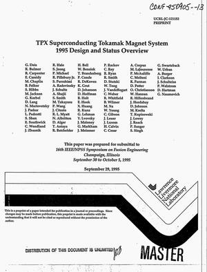 Primary view of object titled 'TPX superconducting Tokamak magnet system: 1995 design and status overview'.