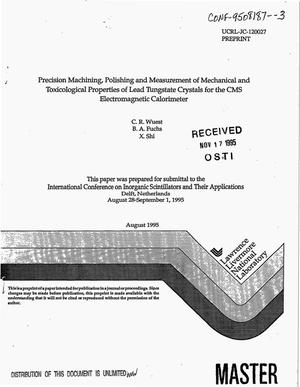 Primary view of object titled 'Precision machining, polishing and measurement of mechanical and toxicological properties of lead tungstate crystals for the CMS electromagnetic calorimeter'.