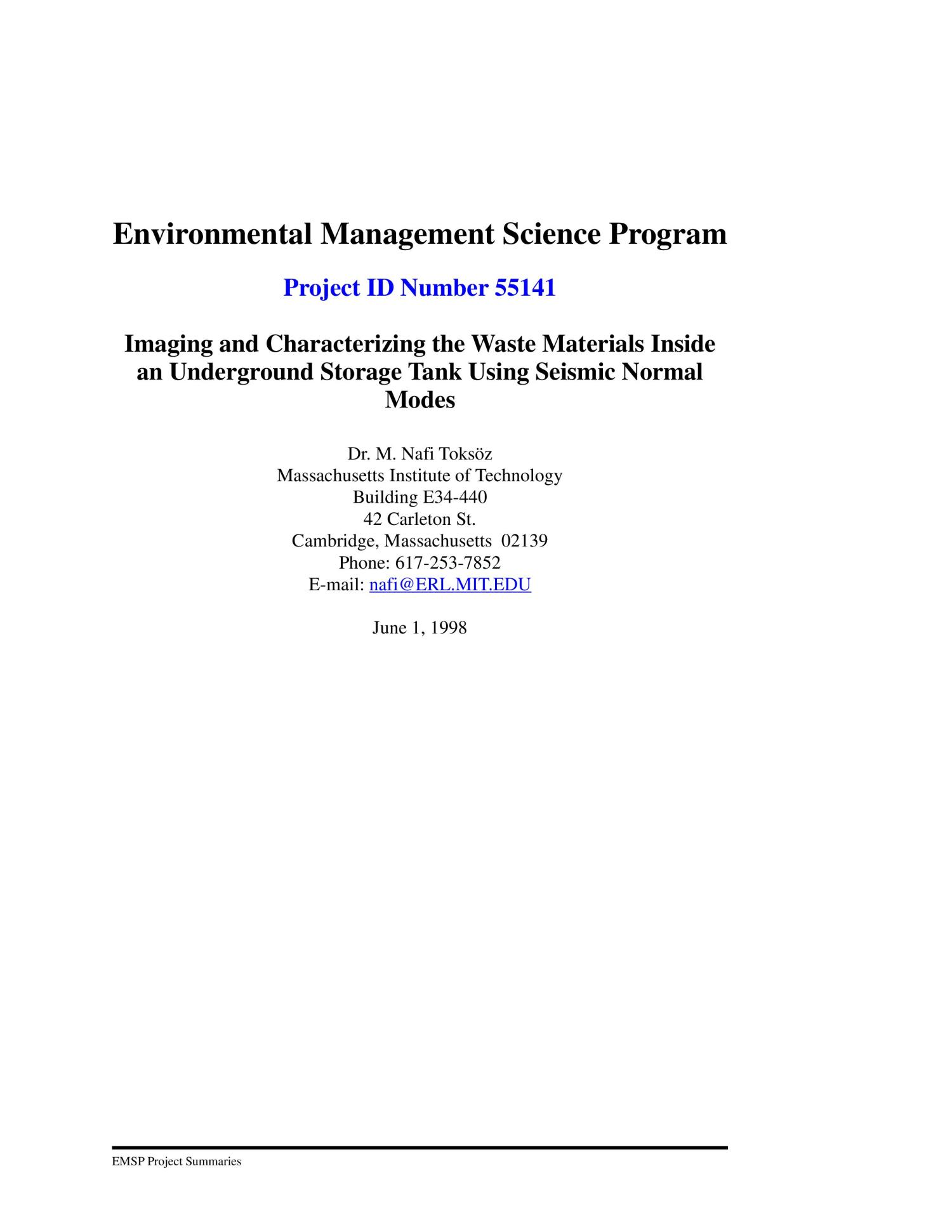 Imaging and characterizing the waste materials inside an underground storage tank using seismic normal modes. 1998 annual progress report                                                                                                      [Sequence #]: 1 of 3