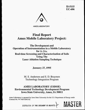 Primary view of object titled 'Final report, Ames Mobile Laboratory Project: The development and operation of instrumentation in a mobile laboratory for in situ, real-time screening and characterization of soils using the laser ablation sampling technique'.