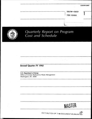 Primary view of object titled 'Quarterly report on program cost and schedule; Second quarter FY 1992'.