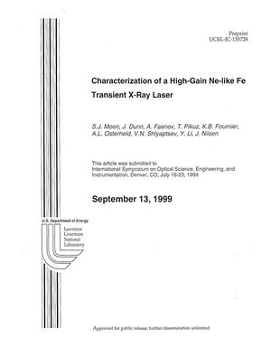 Primary view of object titled 'Characterization of a high-gain Ne-like Fe transient x-ray laser'.