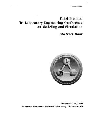Primary view of object titled 'Third biennial tri-laboratory engineering conference on modeling and simulation - abstract book'.