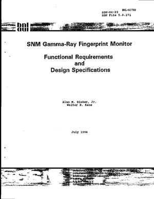 Primary view of object titled 'SNM gamma-ray fingerprint monitor functional requirements and design specifications'.