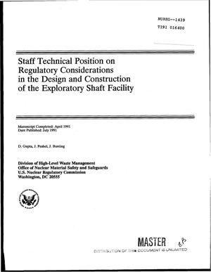 Primary view of object titled 'Staff technical position on regulatory considerations in the design and construction of the exploratory shaft facility'.