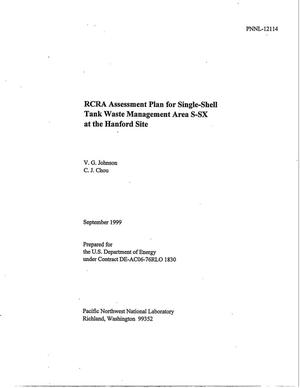 Primary view of object titled 'RCRA Assessment Plan for Single-Shell Tank Waste Management Area S-SX at the Hanford Site'.