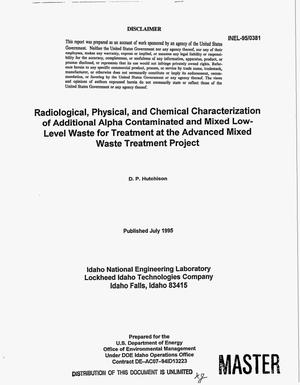 Primary view of object titled 'Radiological, physical, and chemical characterization of additional alpha contaminated and mixed low-level waste for treatment at the advanced mixed waste treatment project'.