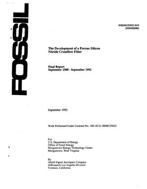 Primary view of object titled 'The development of a porous silicon nitride crossflow filter; Final report, September 1988--September 1992'.