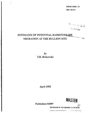 Primary view of object titled 'Estimates of potential radionuclide migration at the Bullion site'.