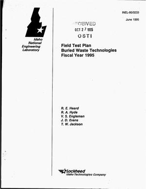 Primary view of object titled 'Field test plan: Buried waste technologies, Fiscal Year 1995'.
